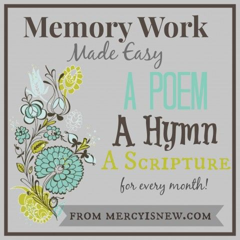 A year full of memory work and copywork for each month! A poem, a hymn, a verse to memorize with printables included! Free!
