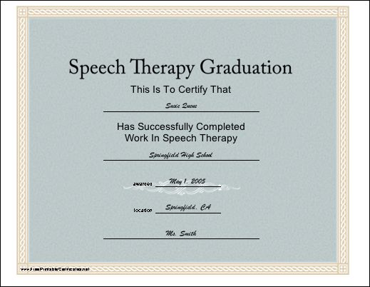 A printable graduation certificate for a student who has completed a course of study with the goal of becoming a speech therapist. Free to download and print