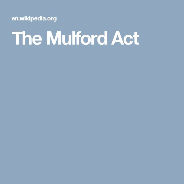 The Mulford Act