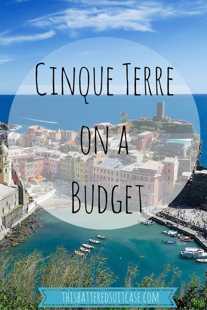 Cinque Terre on a Budget - This Battered Suitcase