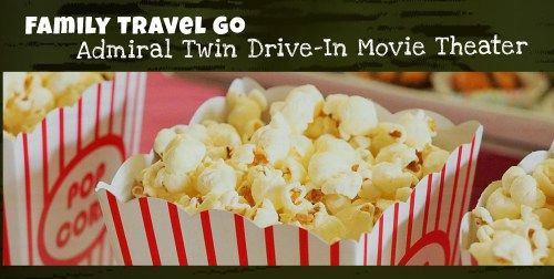 Family Travel Go Admiral Twin Drive-In Movie Theater and a photo of popcorn