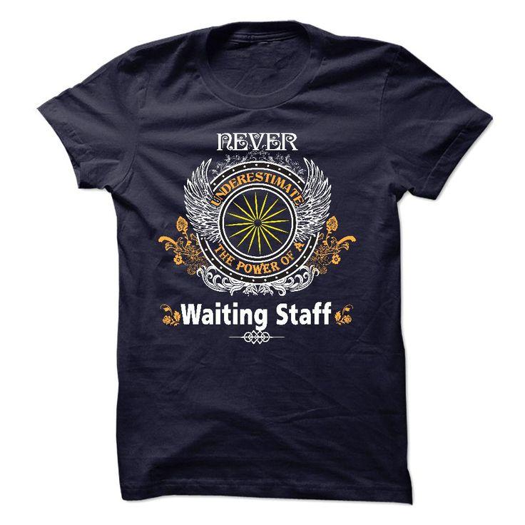 I am a Waiting Staff T-Shirts, Hoodies. ADD TO CART ==► https://www.sunfrog.com/LifeStyle/I-am-a-Waiting-Staff-22714923-Guys.html?id=41382