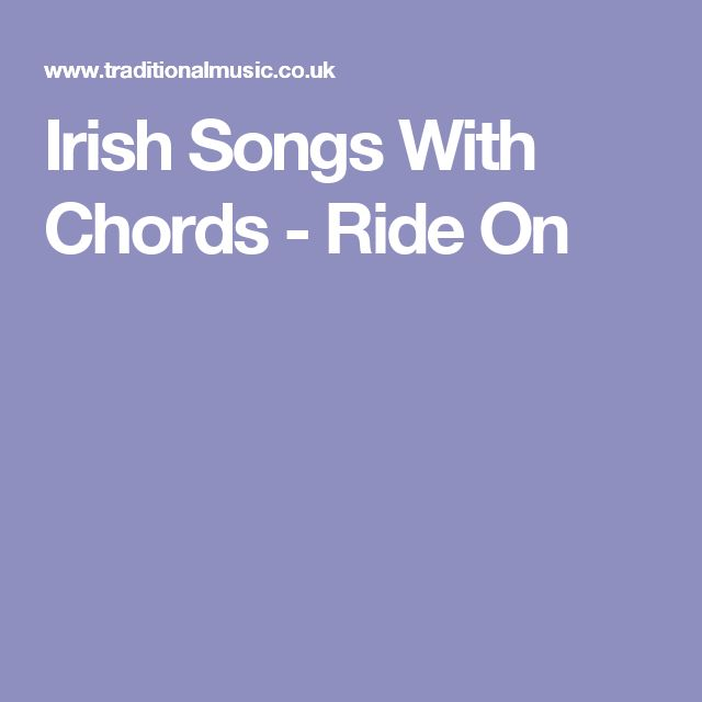 Irish Songs With Chords - Ride On