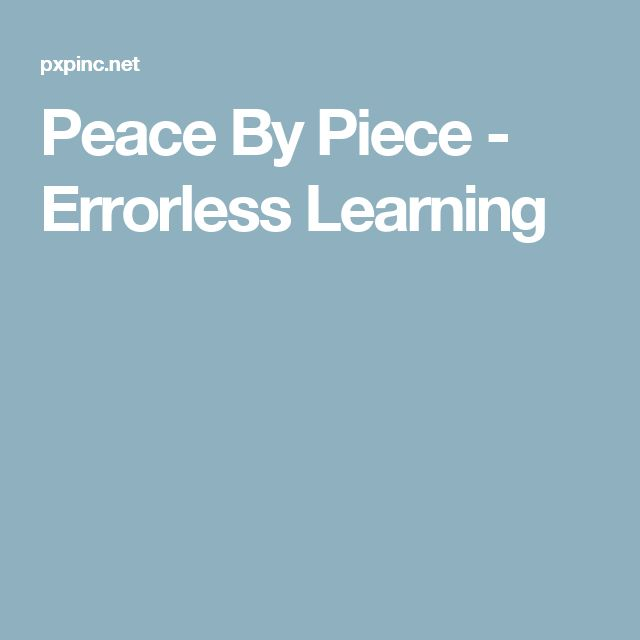 Peace By Piece - Errorless Learning