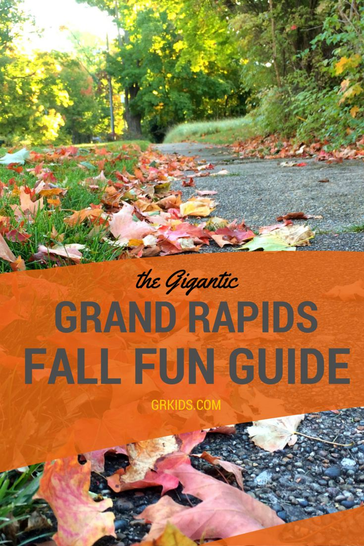 THE GIGANTIC GRAND RAPIDS FALL FUN GUIDE