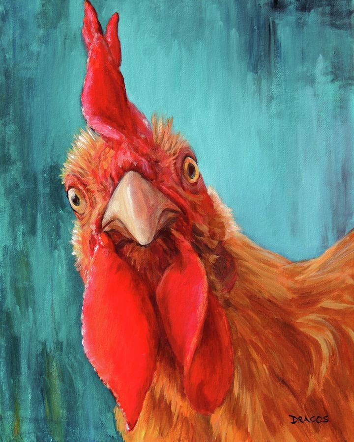 Rooster With Attitude Painting by Dottie Dracos
