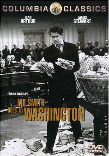 """Mr. Smith Goes To Washington"". A movie directed by Frank Capra and starring Jimmy Stewart is a winning combination. Rich dialogue and great characters."