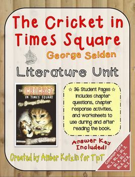 The Cricket in Times Square Literature Guide (Common Core Aligned) Such a sweet story!