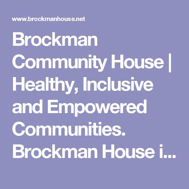 Brockman Community House | Healthy, Inclusive and Empowered Communities. Brockman House is a community centre in Beechboro offering child care, out of school hours care and community support program, workshops and classes such as yoga, wellbeing, Zumba, healthy cooking class, patchwork, crafts, computer class, playgroups- ( PND, general ), anxiety workshop, family workshops, motivation, community courses, free courses, low cost workshops, etc