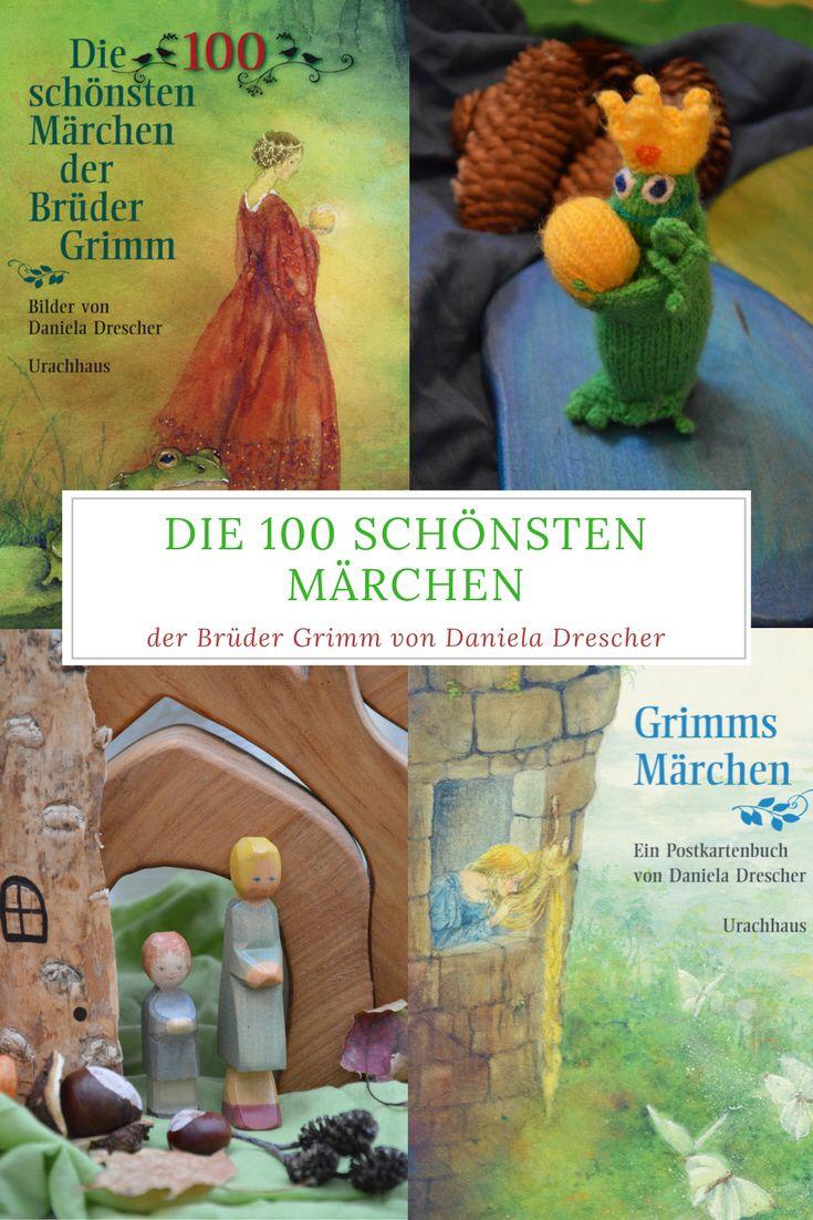 Die 100 schönsten Märchen der Brüder Grimm mit zauberhaften Bildern von Daniela Drescher in einem Buch. Büchertipp für die ganze Familie.