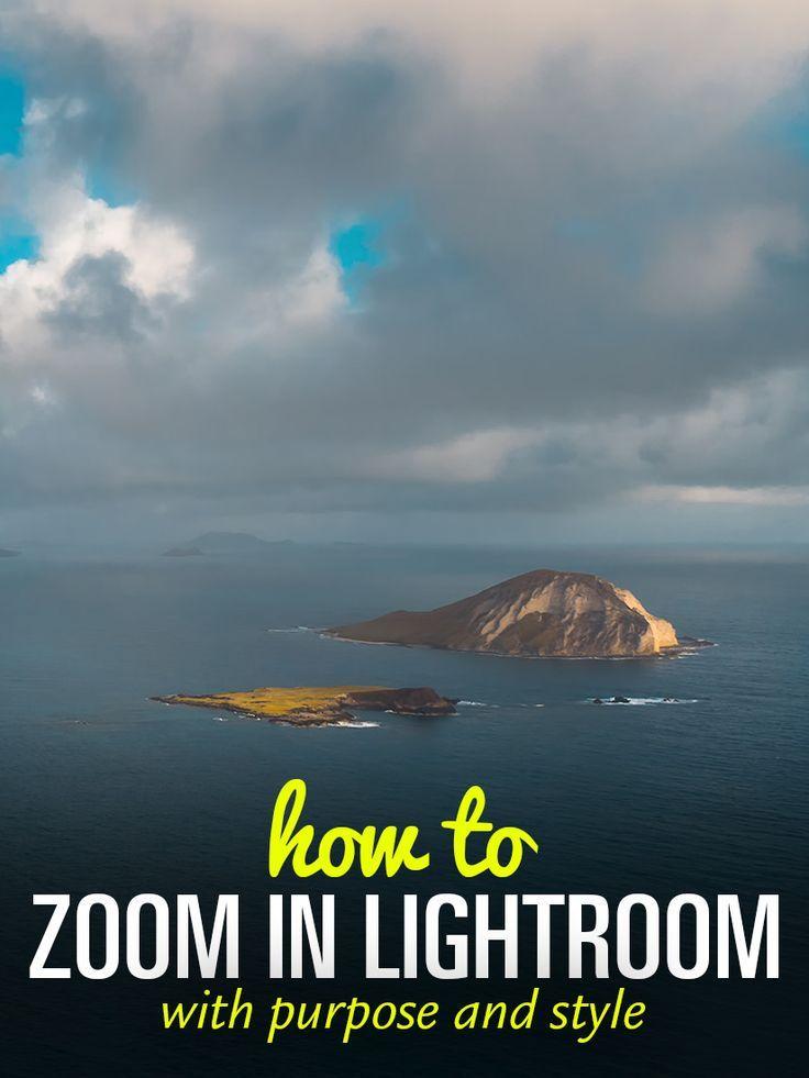 How to zoom in lightroom