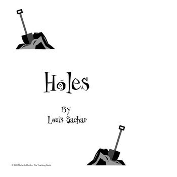 Holes Teaching Novel Unit ~ Louis Sachar