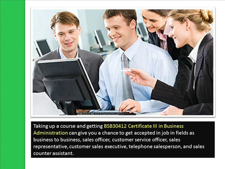 Click here - http://goo.gl/WzrJxU  Having a certificate in business administration surely will take you to places. It will take you as high as what you are dreaming…