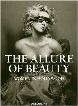 Allure of Beauty: Women in Hollywood: Karen Durbin: 9782759402892: Amazon.com: Books