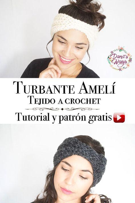 Turbante Amelí tejido a crochet paso a paso, tutorial y patrón ...