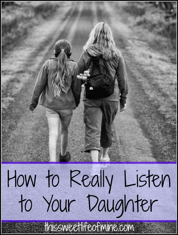 How to Really Listen to Your Daughter | thissweetlifeofmine.com
