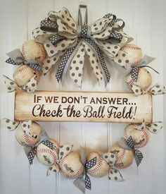 Cutest baseball wreath ever!!  Can even be made with softballs!! Check out this item in my Etsy shop https://www.etsy.com/listing/280666274/custom-baseball-wreath-with-polka-dot
