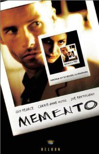 "Memento (2000)  Director: Christopher Nolan  Writers: Jonathan Nolan (short story ""Memento Mori""), Christopher Nolan (screenplay)  Stars: Guy Pearce, Carrie-Anne Moss and Joe Pantoliano"