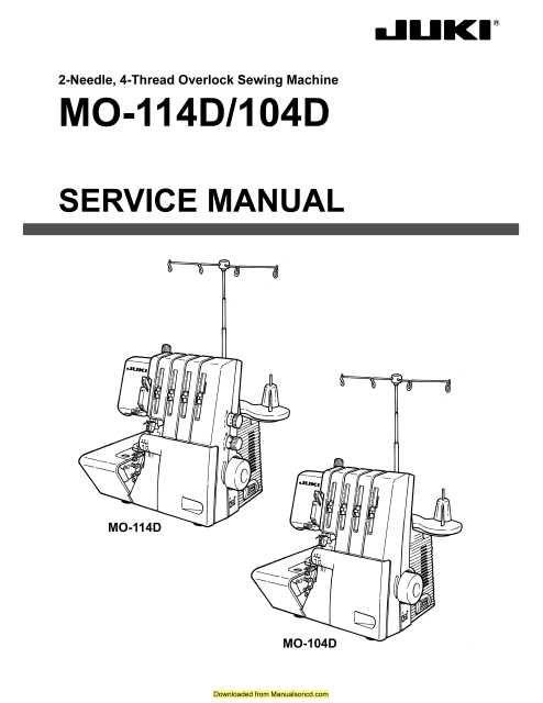 juki mo 114d mo 104d sewing machine service manual sewing rh pinterest com juki sewing machine service manual pdf juki 1790 service manual