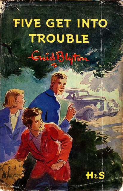 Five Get Into Trouble - grew up with Enid Blyton books and loved the Famous Five and Secret Seven series