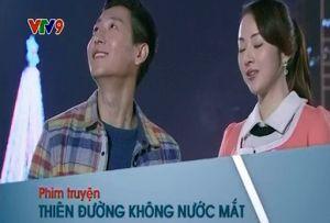 Thiên Đường Không Nước Mắt - VTV9