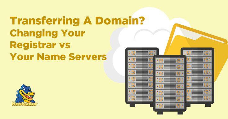 Transferring a Domain? Changing Your Registrar vs Your Name Servers