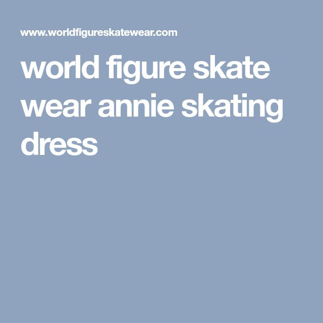 world figure skate wear annie skating dress