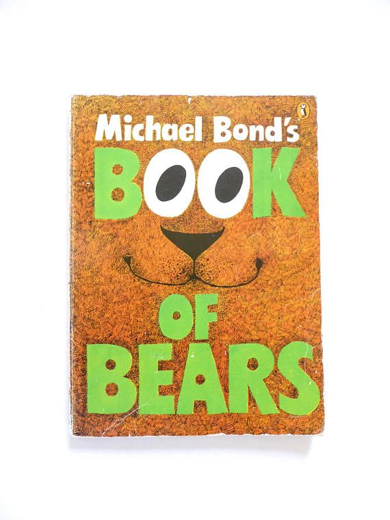Michael Bond's Book of Bears 1973 Edition