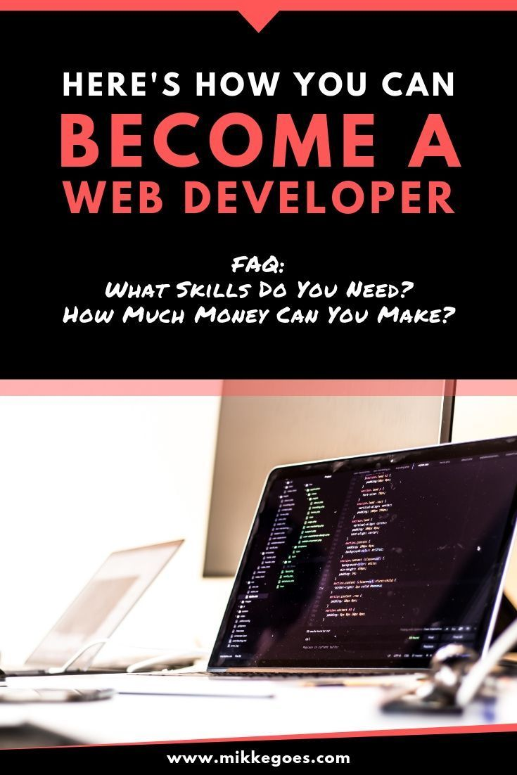 How To Become A Web Developer In 2020 Skills Careers And Salary Web Development Learn Web Development Web Development Tools