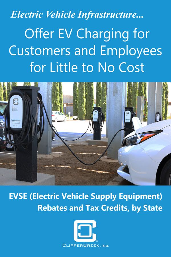 Offer Workplace Charging For Employees Or Customers For Little To No Cost Electric Car Chargin Electric Car Charging Electric Vehicle Charging Station Rebates