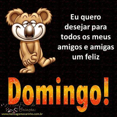 Domingo Eu quero desejar para todos os meus amigos e amigas um feliz Domingo! - SENTIMENTO EM POESIAS - Google+