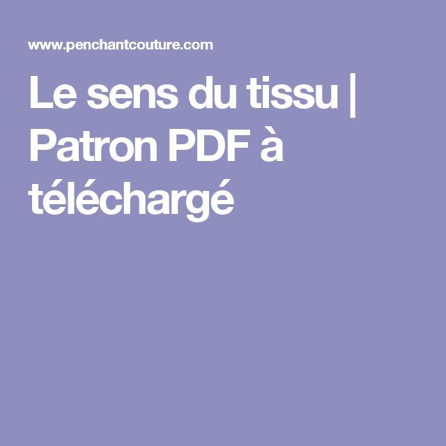 Le sens du tissu | Patron PDF à téléchargé