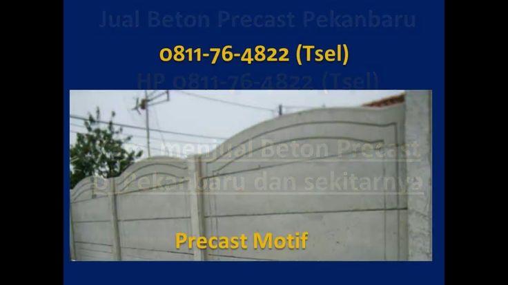 0811-76-4822 (Tsel), Jual Beton Precast Pekanbaru