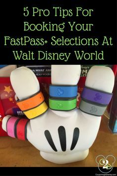 5 pro tips for booking your FastPasses at Walt Disney World!