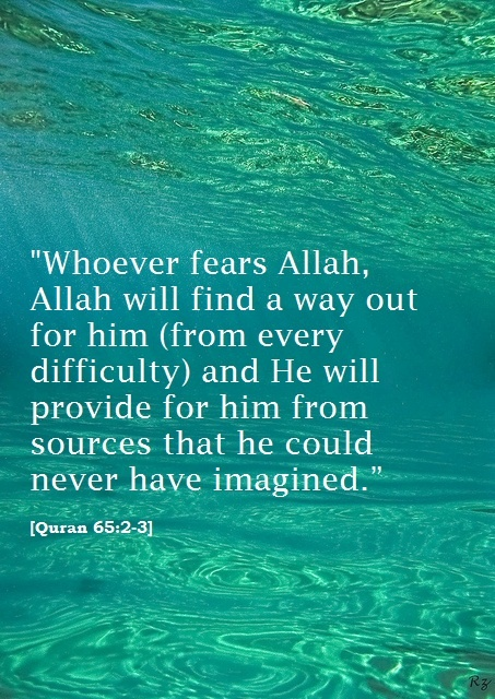 Quran 65:2-3 I have to keep on reminding myself of this Subhan'Allah! Let's not lose hope in our Lord!