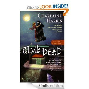 Club Dead (Sookie Stackhouse 3), Charlaine Harris.