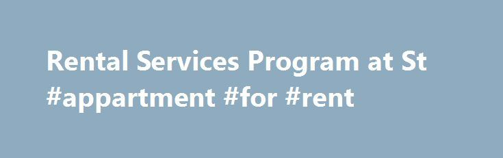 Rental Services Program at St #appartment #for #rent http://attorney.nef2.com/rental-services-program-at-st-appartment-for-rent/  #rental sites # Rental Services Since 1977, St. Ambrose Housing Aid Center has been dedicated to providing affordable housing to low-moderate income individuals and families, and to those with special needs, in Baltimore, Maryland. St. Ambrose has extensive experience working in distressed neighborhoods and providing homes for typically underserved individuals and…