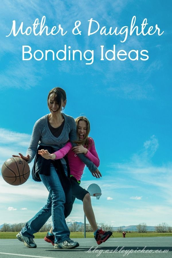 Mother & Daughter Bonding Ideas   activities moms can do with their daughters