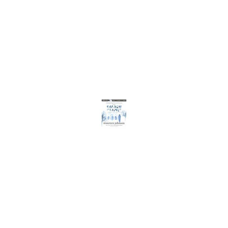 Shadow Cabinet (Unabridged) (MP3-CD) (Maureen Johnson)