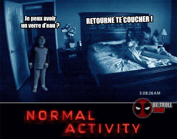 Normal Activity ! - Be-troll - vidéos humour, actualité insolite