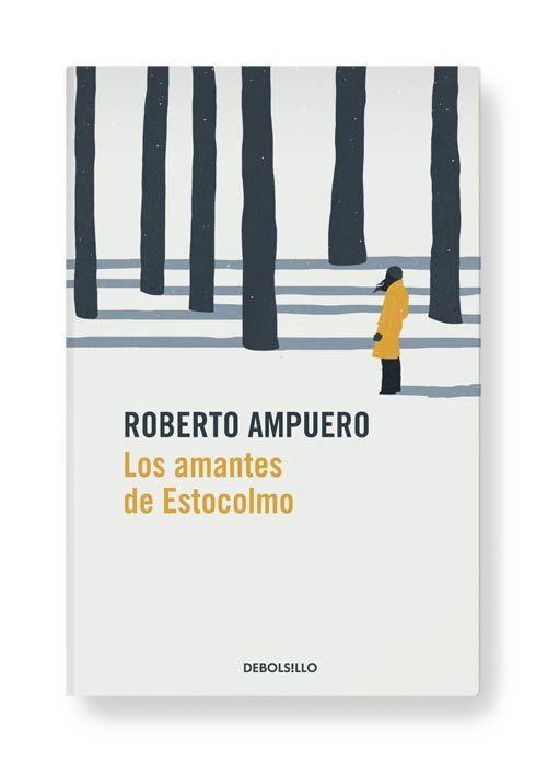 LOS AMANTES DE ESTOCOLMO ● Penguin Random House