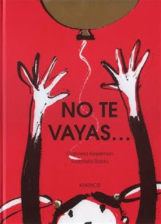 10 cuentos infantiles para 10 miedos comunes de la infancia. Cuento No te vayas, miedo separación Toddler Books, Childrens Books, Anger Management For Kids, Teaching Emotions, Kids Learning Activities, Anti Bullying, Teaching Spanish, Book Cover Design, Kids And Parenting