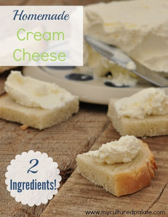 Once you taste Homemade Cream Cheese, you will not want the store-bought version again. Plus, you only need 2 ingredients! Find the recipe at http://myculturedpalate.com/2013/11/12/cream-cheese/