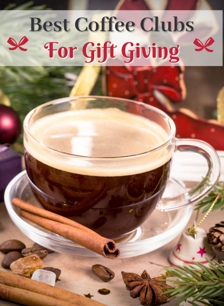 Have a coffee lover on your gift list? Give a subscription to a coffee club! Great clubs that make gifting easy! Gift 1 month or 12, you choose! #coffee #coffeegiftideas #coffeegiftguide