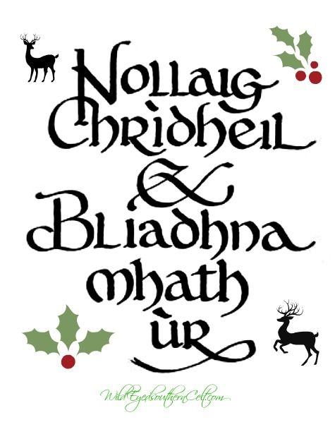 Merry Christmas and Happy New Year! in Scottish Gaelic.