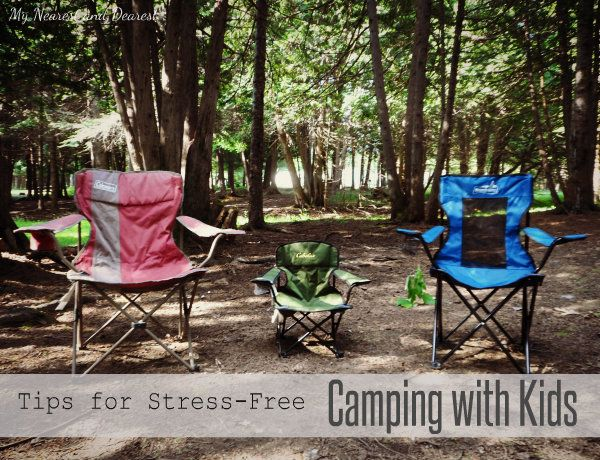 Camping Tips for stress-free camping with kids. You don't need the perfect food or the perfect campground to make beautiful memories.