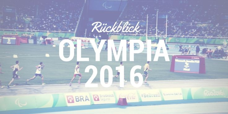 Rückblick: Olympische Spiele 2016 in Rio de Janeiro