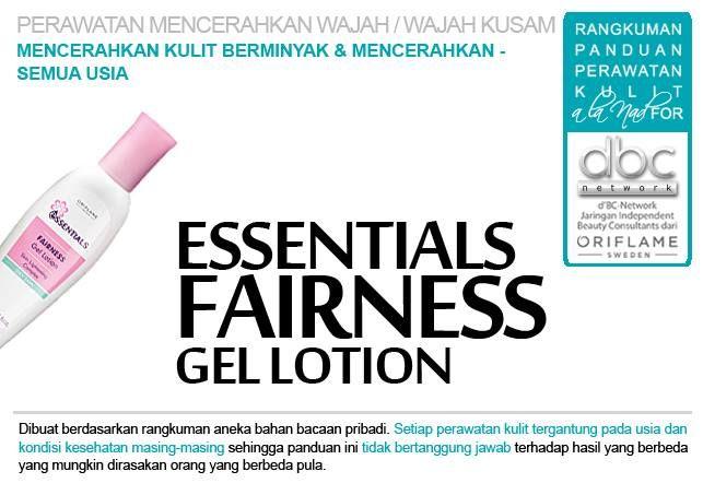 Essentials Fairness Gel Lotion     #perawatan #mencerahkan #wajah #kusam  #kulit #berminyak #semuausia #tipsdBCN #Oriflame