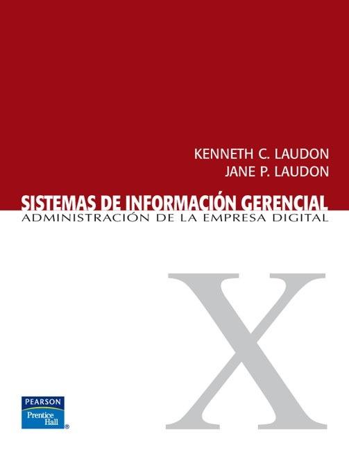 Sistemas de información gerencial  Administración de la empresa digital de Laudon Kenneth C.