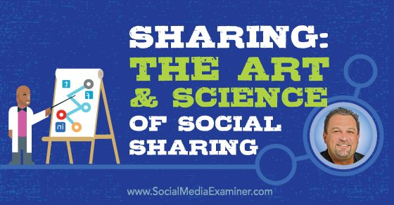 Sharing: The Art and Science of Social Sharing -  @smexaminer